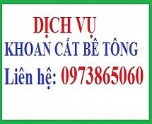Khoan cắt bê tông Quảng Ninh: 0973.865.060